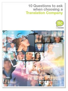 10 questions to ask your translation company before choosing them