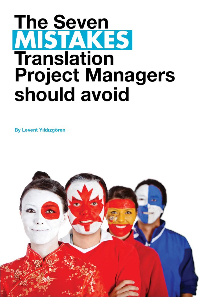 The Seven Mistakes Translation Project Managers Should Avoid
