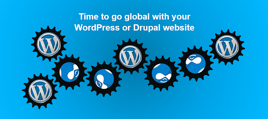 Time to go global with your WordPress or Drupal website